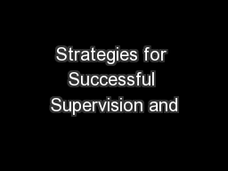 Strategies for Successful Supervision and