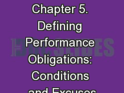 CONTRACTS Chapter 5. Defining Performance Obligations: Conditions and Excuses
