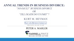 ANNUAL TRENDS IN BUSINESS DIVORCE