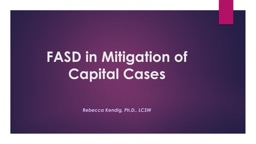 FASD in Mitigation of Capital Cases