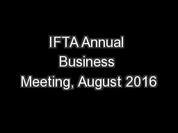 IFTA Annual Business Meeting, August 2016