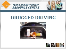 DRUGGED DRIVING Overview