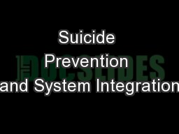 Suicide Prevention and System Integration