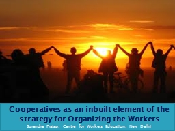 Cooperatives as an inbuilt element of the strategy for Organizing