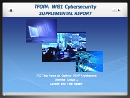 TFOPA WG1 Cybersecurity SUPPLEMENTAL REPORT