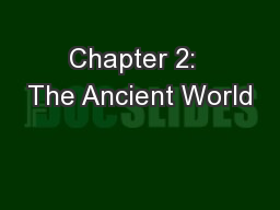 Chapter 2:  The Ancient World
