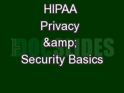 HIPAA Privacy & Security Basics