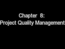 Chapter  8: Project Quality Management PowerPoint PPT Presentation