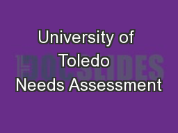 University of Toledo  Needs Assessment