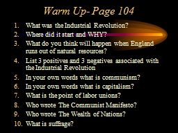 Warm Up- Page 104 What was the Industrial Revolution?