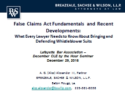 False Claims Act Fundamentals and Recent Developments: PowerPoint PPT Presentation