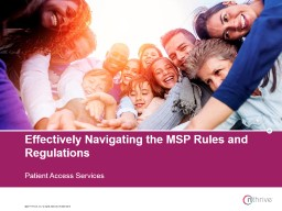 Effectively Navigating the MSP Rules and Regulations