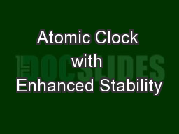 Atomic Clock with Enhanced Stability