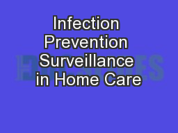Infection Prevention Surveillance in Home Care