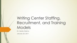 Writing Center Staffing, Recruitment, and Training Models