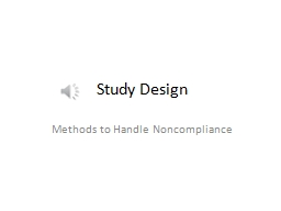 Study Design Methods to Handle Noncompliance