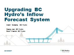 2016-06-07 Upgrading BC Hydro's Inflow Forecast System