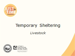 Temporary Sheltering Livestock PowerPoint PPT Presentation
