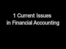 1 Current Issues in Financial Accounting