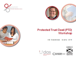 Protected Trust Deed (PTD) Workshop