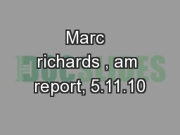 Marc  richards , am report, 5.11.10