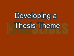 Developing a Thesis Theme