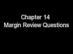 Chapter 14 Margin Review Questions