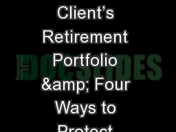 The Biggest Threat to a Client's Retirement Portfolio & Four Ways to Protect Against This Thr