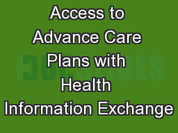 Expanding Access to Advance Care Plans with Health Information Exchange