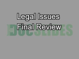 Legal Issues Final Review