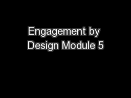 Engagement by Design Module 5