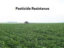 Pesticide Resistance Outline