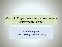 Multiple Cognos instances in one