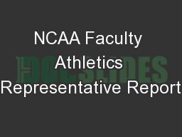 NCAA Faculty Athletics Representative Report
