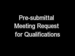 Pre-submittal Meeting Request for Qualifications