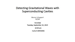 Detecting Gravitational Waves with Superconducting Cavities