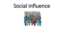 Social influence Key questions