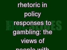 Personal responsibility rhetoric in policy responses to gambling: the views of people with lived ex