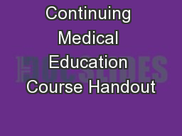 Continuing Medical Education Course Handout