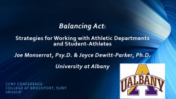 Balancing Act :   Strategies for Working with Athletic Departments and Student-Athletes
