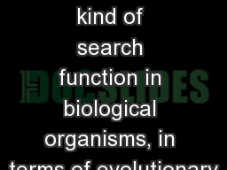 Perhaps the most ancient kind of search function in biological organisms, in terms of evolutionary