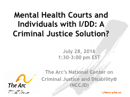Mental Health Courts and Individuals with I/DD: A Criminal Justice Solution?