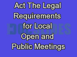 The Brown Act The Legal Requirements for Local Open and Public Meetings