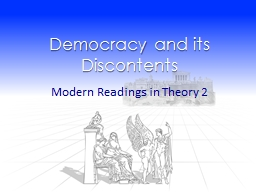 Democracy and its Discontents