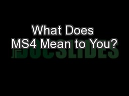 What Does MS4 Mean to You?