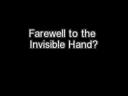 Farewell to the Invisible Hand?