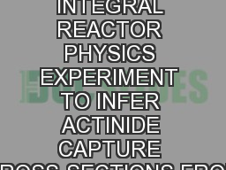 MANTRA : AN INTEGRAL REACTOR PHYSICS EXPERIMENT TO INFER ACTINIDE CAPTURE CROSS-SECTIONS FROM