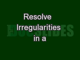 Resolve  Irregularities in a