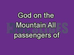 God on the Mountain All passengers of