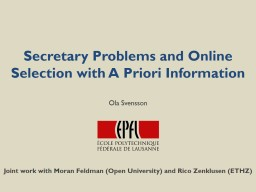 Secretary Problems and Online Selection with A Priori Information